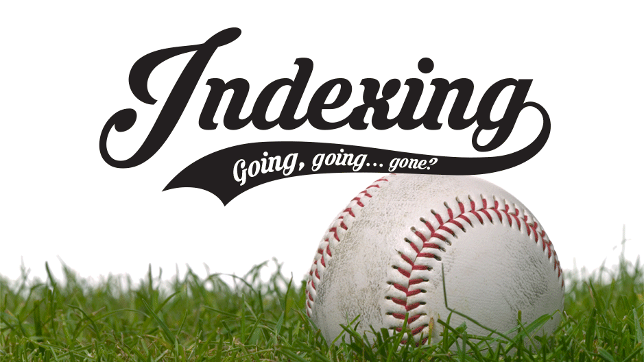 Indexing: Going, going… gone?